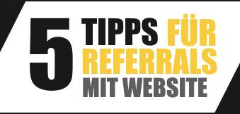 Referrals Werben 5 Tipps mit Website