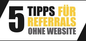 Referrals Werben 5 Tipps ohne Website